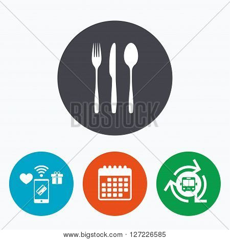 Fork, knife, tablespoon sign icon. Cutlery collection set symbol. Mobile payments, calendar and wifi icons. Bus shuttle.