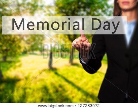 Memorial Day - Businesswoman Hand Pressing Button On Touch Screen Interface.