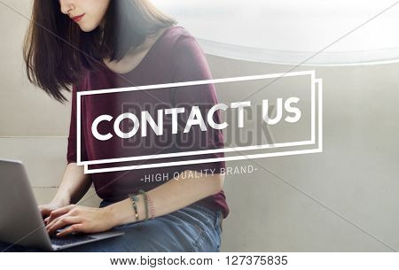Contact Us Get Touch Reach Out Concept