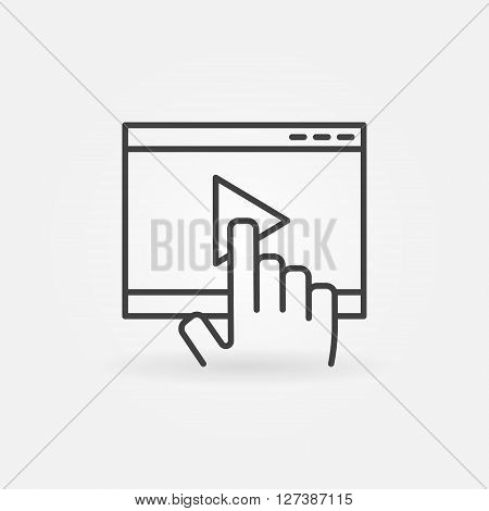 Online video linear icon - vector hand touch on video player sign or logo element in thin line style