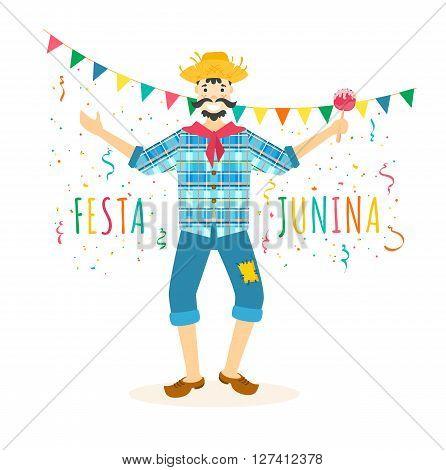 Festa Junina traditional Brazilian celebration vector illustration. Latin American traditional june festival. Rural guy in plaid shirt and straw hat with apple caramel candy in hand is dancing. Festa junina card invitation design