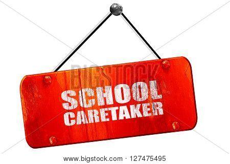 school caretaker, 3D rendering, red grunge vintage sign