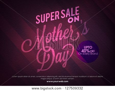 Creative Poster, Banner or Flyer design of Super Sale with 40% Off on Every Brand for Happy Mother's Day celebration.