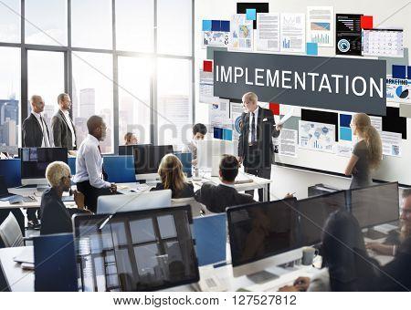 Implementation Achieve Effect Installing Perform Concept