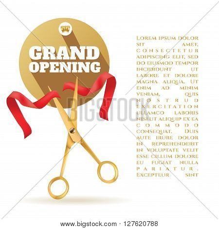 Golden scissors cut the red ribbon. The Symbol of the Grand Opening Event. Vector Object. Design Element. Title Grand Opening In Circle Gold Frame. Template for Card Poster Web Invitation.