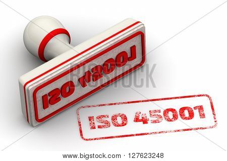 "ISO 45001. Seal and imprint. Red seal and imprint ""ISO 45001"" on white surface (ISO 45001 - Occupational Health and Safety Management Standard set to replace OHSAS 18001). Isolated. 3D Illustration poster"