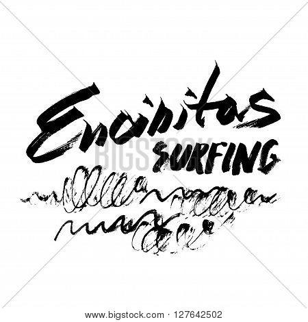 Encinitas Surfing Lettering calligraphy brush ink sketch handdrawn serigraphy print