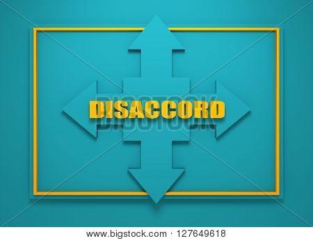 Arrow cross with disaccord word. Way choosing metaphor. 3D rendering