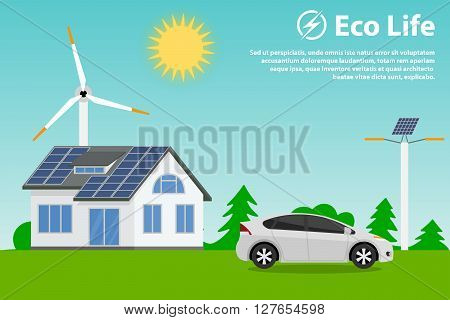 Preserving the environment and using renewable energy sources - solar and wind. Eco house, hybrid car and street lighting.