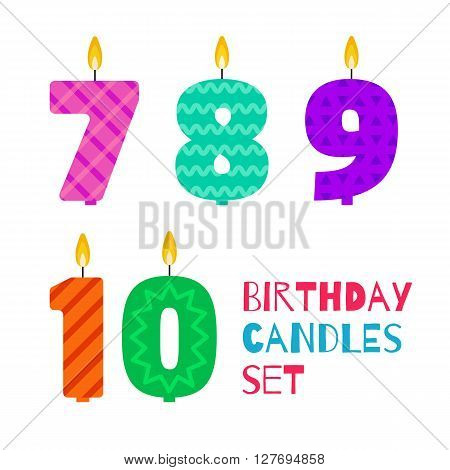 Vector flat design birthday candle set in the shape of numbers 7 8 9 10. Burning colorful candles for the cake with different patterns in flat style. For anniversary party invitation decoration.