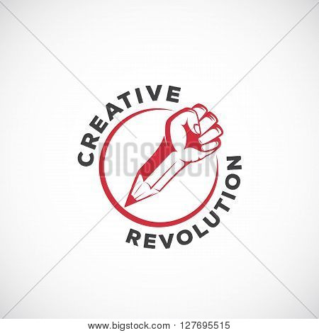 Creative Revolution Abstract Vector Sign, Symbol, Icon or Logo Template. Rebel Fist Mixed with a Pencil Concept in Red Circle. Stylized Riot Hand. Isolated.