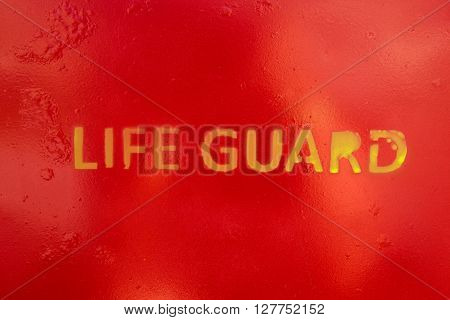 Text Life Guard Sprayed A The Wall Of A Life Guard Stand