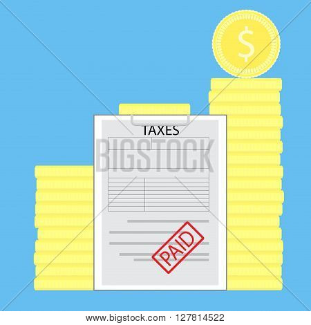 Taxes paid money saved. Currency pile coin statement finance economy declaration income coin. Vector flat design illustration