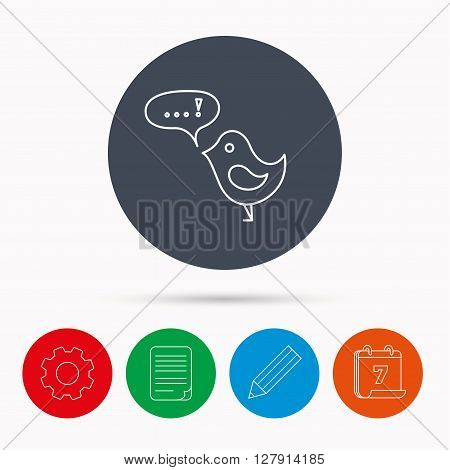 Bird with speech bubble icon. Chat talk sign. Cute small fowl symbol. Calendar, cogwheel, document file and pencil icons.