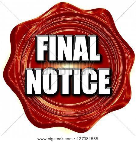 Final notice sign