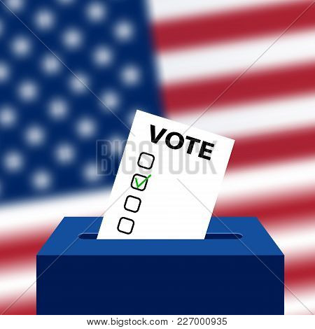 Elections To Us Senate In 2018, Preparation Of Vote Against The Background Of A Blurred American Fla