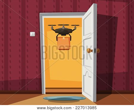 Delivery Drone Holding A Box On Doorway. Cartoon Vector Illustration. Delivery Order. Open Door. Ins
