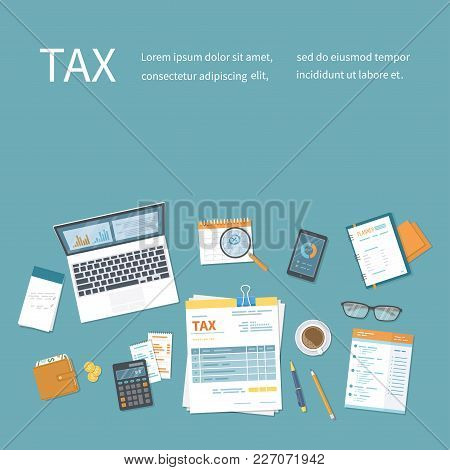 Tax Payment Concept. State Government Taxation, Calculation Of Tax, Return. Invoice, Bill Paying. Ta
