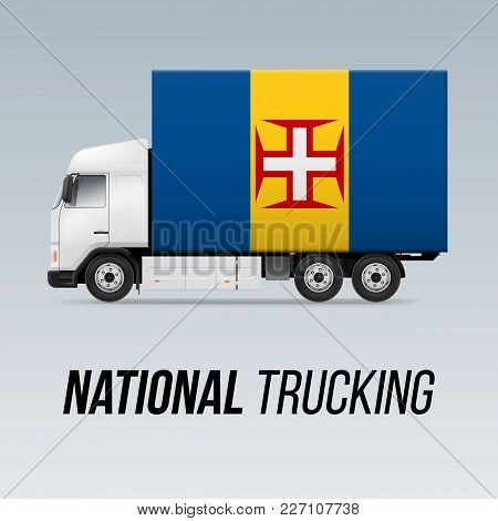 Symbol Of National Delivery Truck With Flag Of Madeira. National Trucking Icon And Flag Colors