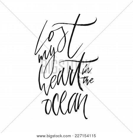 Lost My Hert In The Ocean Lettering Poster. Surfing Related T-shirt Design. Vector Vintage Illustrat
