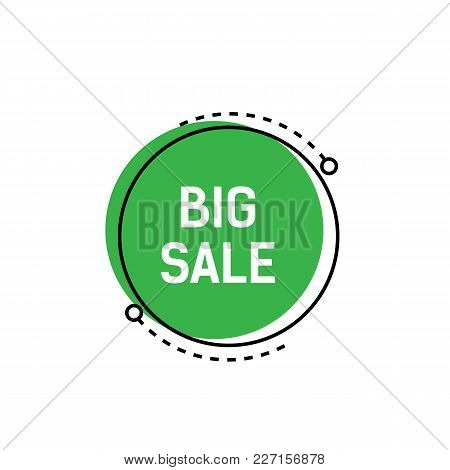 Big Sale Lettering On Green Circle With Dotted Lines. Inscription Can Be Used For Leaflets, Posters,