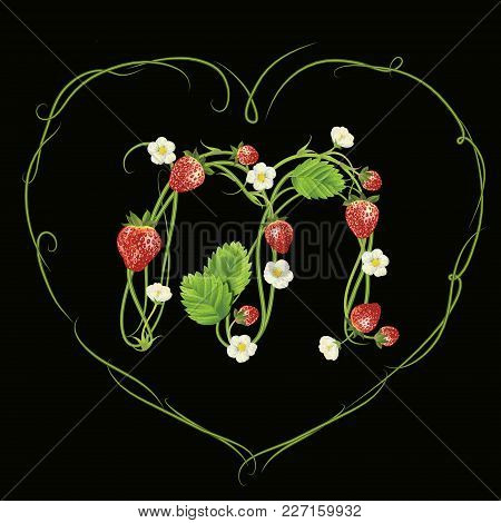 Letter M In Strawberry Style With Green Heart. Vector Realistic Illustration. Design For Grocery, Fa