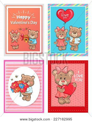 Happy Valentine Day I Love You Set Of Posters Teddy-bears With Presents As Balloon, Bouquet Of Flowe