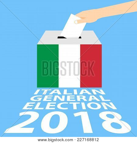 Italian General Election 2018 Vector Illustration Flat Style - Hand Putting Voting Paper In The Ball