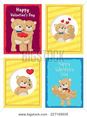 Happy Valentines Day Posters Set Teddy Bears Couple, Female In Paws Of Lovely Male Hold His Heart, V