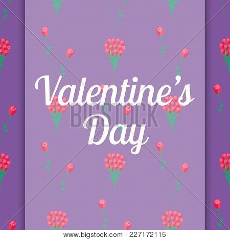 Valentines Day Italic Sign On Congratulation Card With Bouquets Of Pink Roses Seamless Pattern On Vi