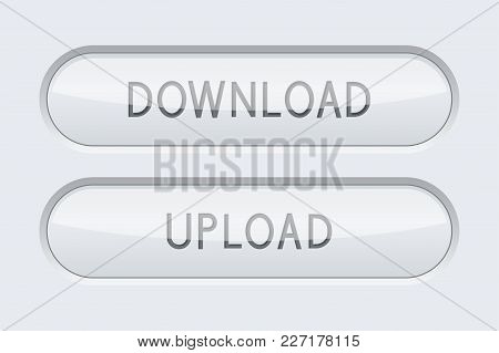 Download And Upload Oval Plastic Buttons. On Gray Interface Background. Vector 3d Illustration