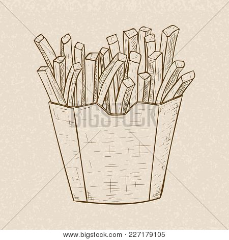 French Fries In A Paper Cup. Hand Drawn Sketch On Beige Background. Vector Illustration