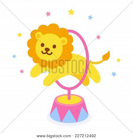 Cartoon Circus Lion Jumping Through Hoop. Cute And Funny Circus Performance Vector Illustration, Chi