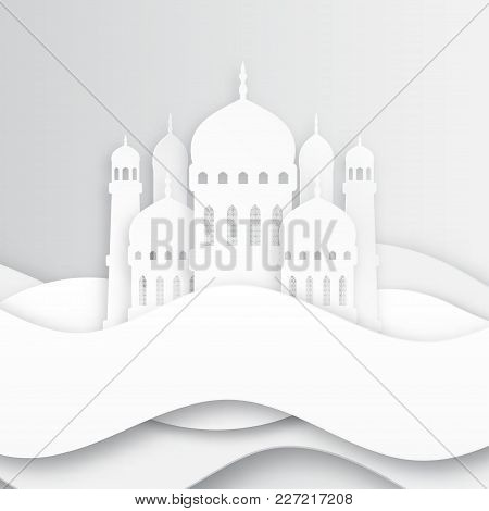 Creative Islamic Mosque Made By Paper Cutout For Holy Month Of Muslim Community, Ramadan Kareem Cele