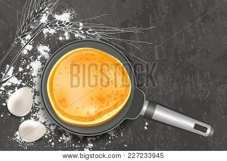 Cooking Pancake Vector Illustration. Top View Realistic Pan And Ingredients On Dark Gray Slate Backg