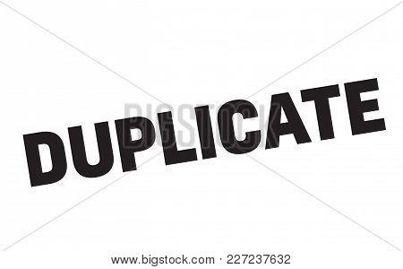 Duplicate Stamp. Typographic Label, Stamp Or Logo