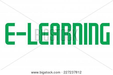 E-learning Stamp. Typographic Label, Stamp Or Logo