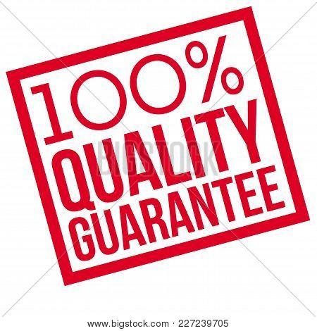 100 Percent Quality Guarantee Typographic Stamp. Typographic Sign, Badge Or Logo.