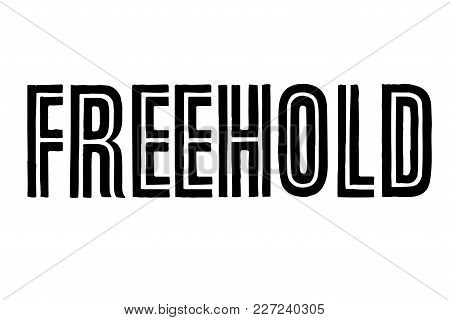 Freehold Stamp. Typographic Sign, Stamp Or Logo