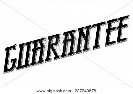 Guarantee Typographic Stamp. Typographic Sign, Badge Or Logo