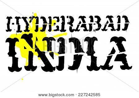 Hyderabad Typographic Stamp. Typographic Sign, Badge Or Logo