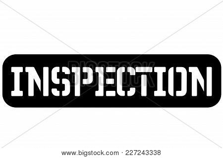 Inspection Typographic Stamp. Typographic Sign, Badge Or Logo
