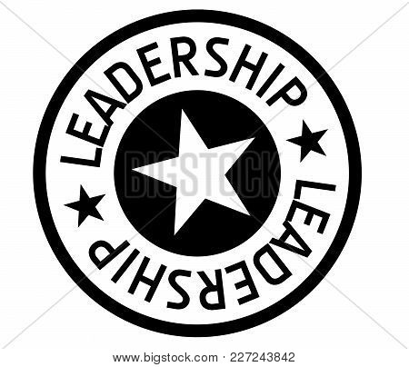 Leadership Typographic Stamp. Typographic Sign, Badge Or Logo
