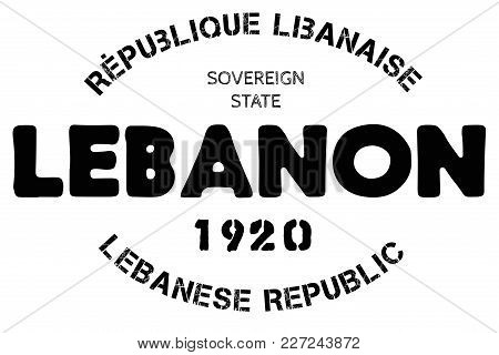 Lebanon Typographic Stamp. Typographic Sign, Badge Or Logo