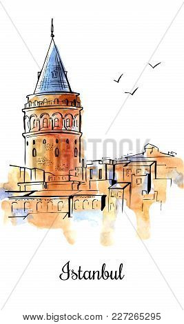 Vertical Sketchy Illustration With Hand Drawn Galata Tower In Istanbul, Turkey. Famous Turkish Landm