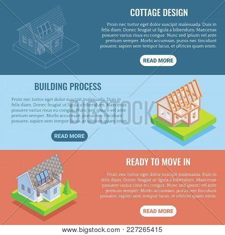 Cottage Construction Vector Flat Isometric Horizontal Banner Set. Cottage Design, Building Process,
