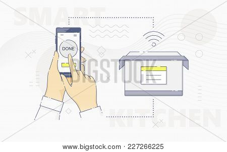 Vector Illustration Of Hands Using Smartphone And Controlling Smart Cooker On Kitchen.