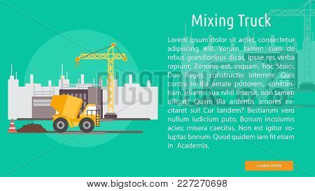 Mixing Truck Conceptual Banner | Set Of Great Banner Design Illustration Concepts For Building, Arch
