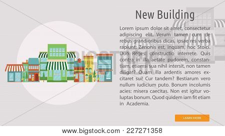 New Building Conceptual Banner | Set Of Great Banner Design Illustration Concepts For Building, Arch