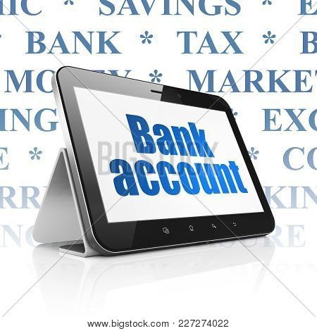 Banking Concept: Tablet Computer With  Blue Text Bank Account On Display,  Tag Cloud Background, 3d
